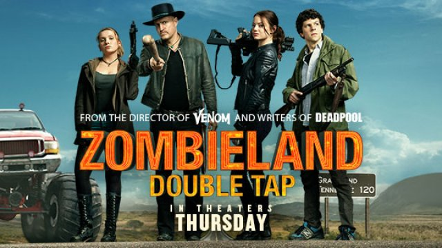 Don't miss the comedy of the year! Zombieland: Double Tap starts 7/11